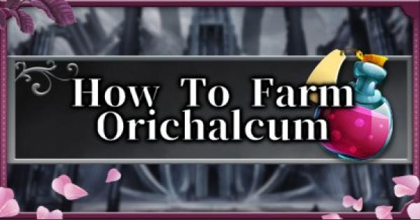【Bloodstained】How To Farm Orichalcum Fast - Efficient Orichalcum Farming Location & Tips【Ritual of the Night】 - GameWith