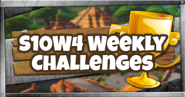 Fortnite | Season 10 Week 4 Challenge Guide & List