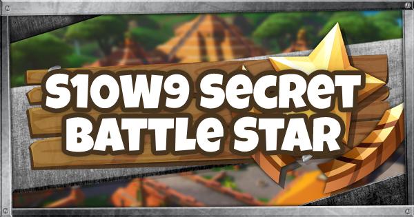 Fortnite | Season 10 Week 9 Secret Battle Star Location - GameWith