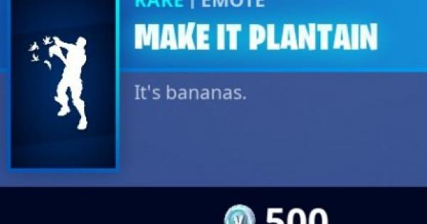 Fortnite | MAKE IT PLANTAIN Emote - How To Get - GameWith