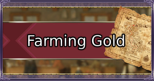 FE3H | Farming Gold Guide - Best Ways to Farm Money | Fire Emblem Three Houses