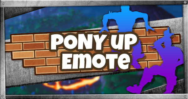 Fortnite | PONY UP (PONY UP Guide)