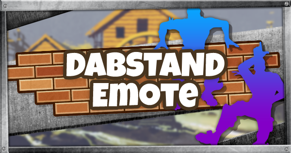 Fortnite | DABSTAND (DABSTAND Guide) - GameWith