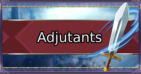 FE3H | Adjutant Support Guide - Effects & How To Use | Fire Emblem Three Houses