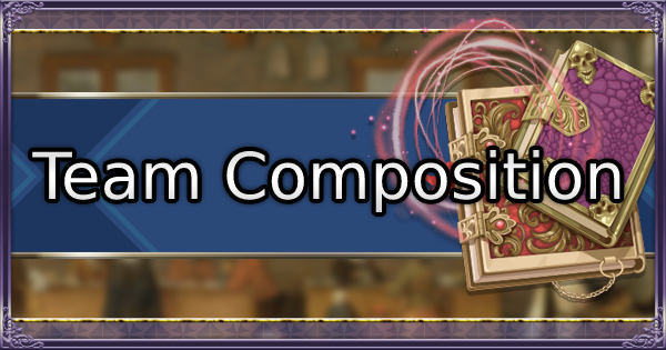FE Three Houses | Team Builder - Team Composition Guide | Fire Emblem