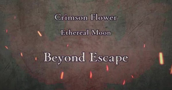 FE Three Houses | Beyond Escape (Crimson Flower: Chapter 13) | Fire Emblem