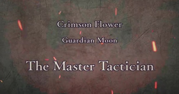 FE3H | The Master Tactician (Crimson Flower: Chapter 14) | Fire Emblem Three Houses - GameWith