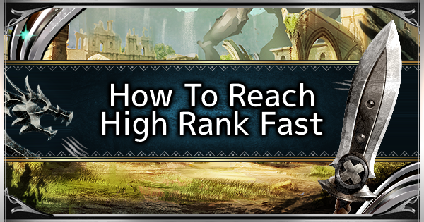 MHW: ICEBORNE | How To Get To High Rank Fast - Guide & Tips - GameWith