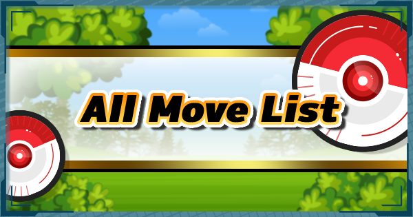 Pokemon Masters | All Move List