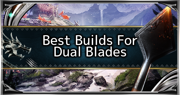 Dual Blades - Best Loadout Build & Skill Guide