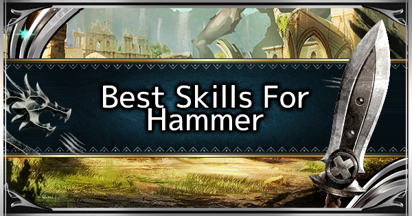 Best Skills For Hammer - MHW: ICEBORNE