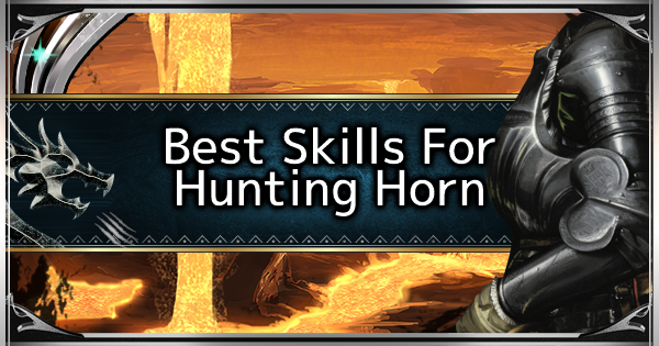 MHW: ICEBORNE | Best Skills For Hunting Horn - GameWith