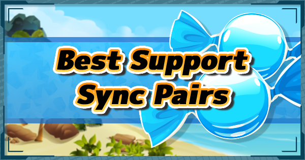 Pokemon Masters | Support Sync Pairs List