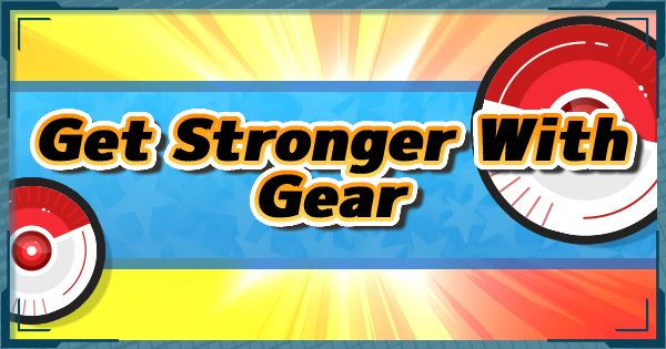 Pokemon Masters | How to Unlock Get Stronger With Gear - GameWith