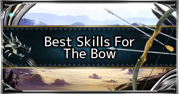 MHW: ICEBORNE | Best Skills For Bow