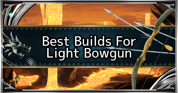 MHW: ICEBORNE | Light Bowgun - Best Loadout Build & Skill Guide - GameWith