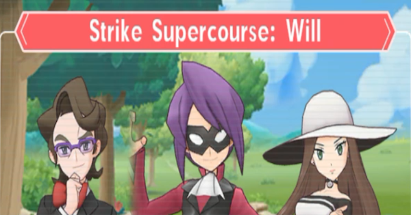 Strike Supercourse: Will - How to Beat (Very Hard) - Pokemon