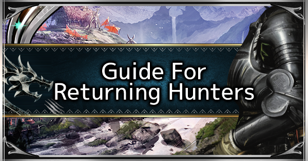 Guide for Returning Players - MHW: ICEBORNE