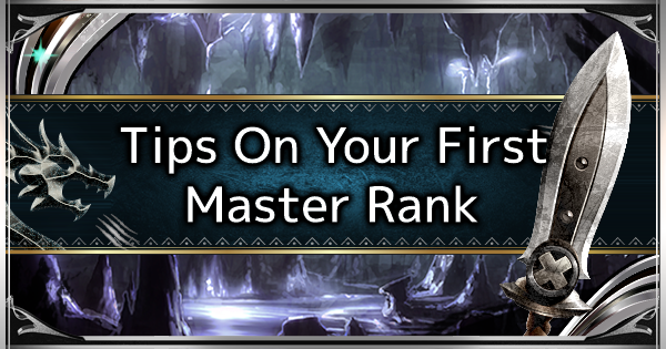MHW: ICEBORNE | Tips On Starting Your First Master Rank
