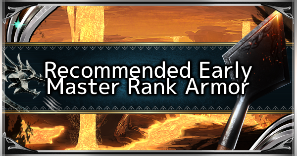 Recommended Armor for Early Master Rank