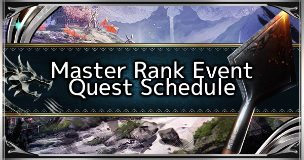 MHW: ICEBORNE | Master Rank Event Quest Schedule - GameWith