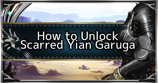 MHW: ICEBORNE | How to Unlock Scarred Yian Garuga