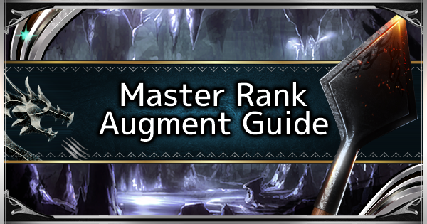 How To Augment Master Rank Weapons