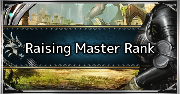 How To Raise Master Rank Fast - MR Farm Guide