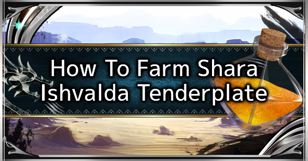 MHW: ICEBORNE | Shara Ishvalda Tender Plate Farming & Usage Guide - GameWith