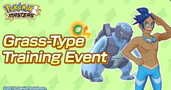 Pokemon Masters | Grass-Type Training Event Guide