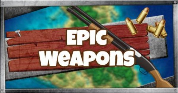 Fortnite | Epic Weapons & Guns List (★★★★) - GameWith