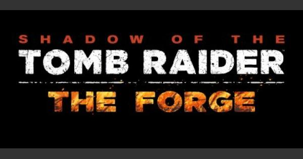 Tomb Raider | The Forge - DLC Overview | Shadow of the Tomb Raider