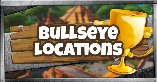 Fortnite | Bullseye Locations - GameWith