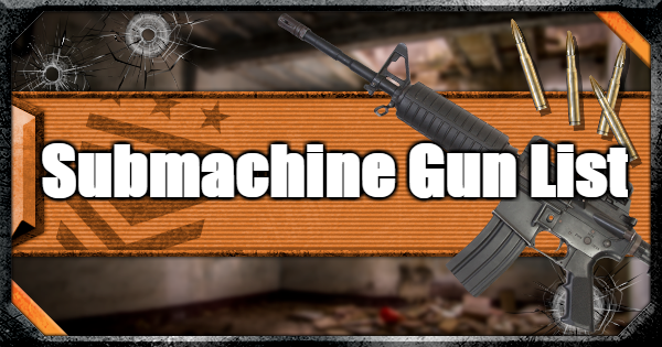 All Submachine Guns (SMG) List