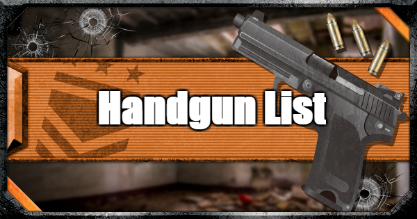 【Warzone】All Handguns - Weapon List & Traits【Call of Duty Modern Warfare】 - GameWith