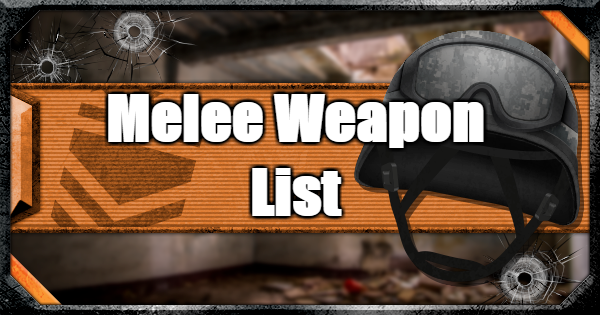 Warzone | All Melee - Weapon List & Traits | Call of Duty Modern Warfare - GameWith