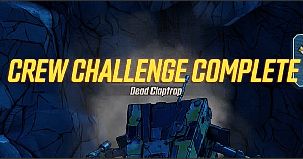 【Borderlands 3】Dead Claptrap Challenge - Location & Guide【BL3】 - GameWith