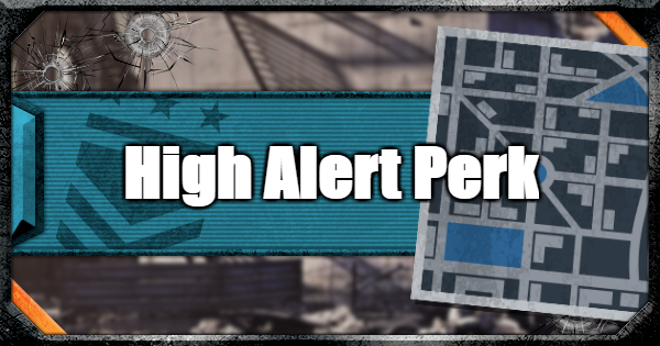 Warzone | High Alert Perk Guide | Call of Duty Modern Warfare - GameWith