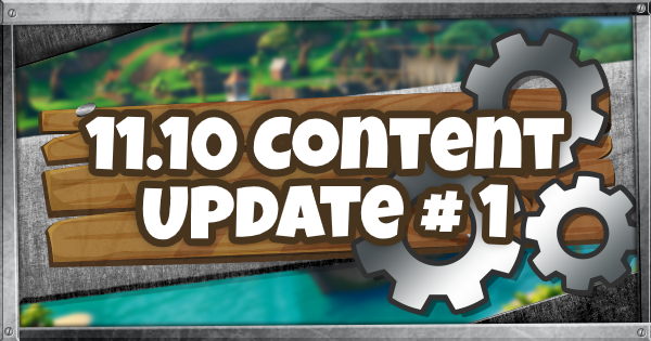 Fortnite | 11.10 Content Update # 1 Guide - GameWith