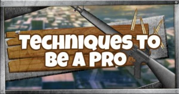 Fortnite | Pro Techniques (Pro Techniques Guide)