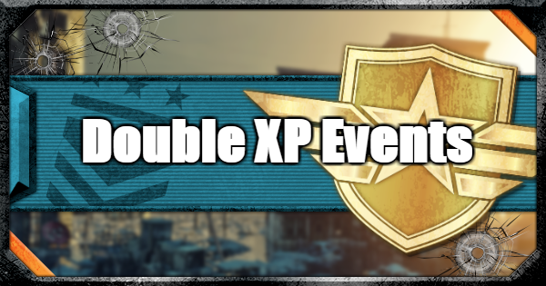 【CoD: BO4】Double XP (2XP) Weekend Event News & Dates (Updated August 12)【Call of Duty: Black Ops 4】 - GameWith