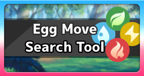 Egg Move Search Tool | Pokemon Sword Shield - GameWith