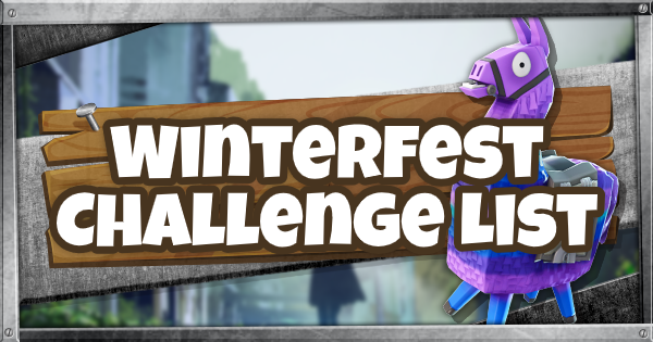 Fortnite | Winterfest Challenges List