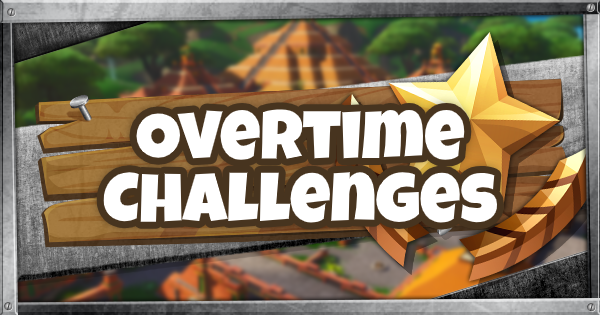 Fortnite | Overtime Challenges - Chapter 2 Season 1 - GameWith