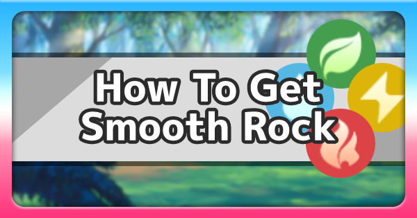 Smooth Rock - How To Get & Location | Pokemon Sword Shield - GameWith