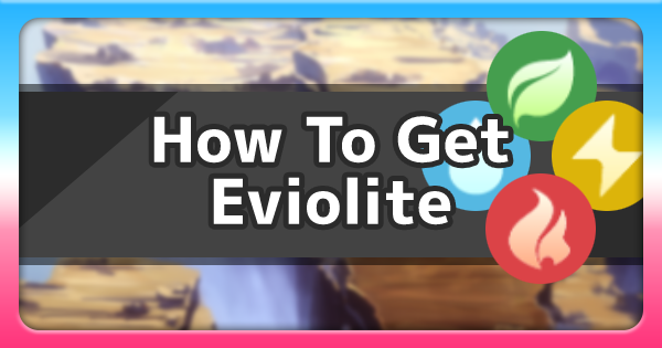 Eviolite - How To Get & Location | Pokemon Sword Shield - GameWith