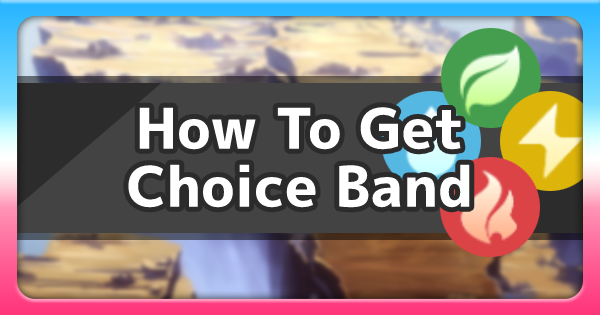 Choice Band - How To Get & Location | Pokemon Sword Shield - GameWith