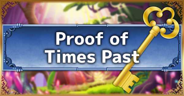 【Kingdom Hearts 3】Proof Of Times Past - Uses & How to Get【KH3】 - GameWith