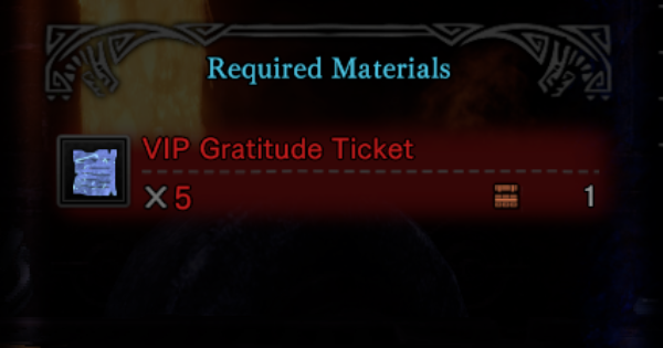 VIP Gratitude Ticket - How To Get & Uses