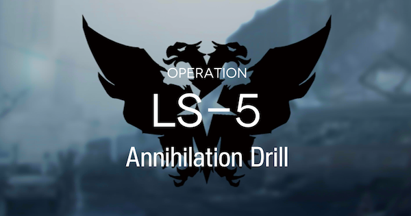 Arknights | LS-5 - Tactical Drill Supply Mission - GameWith